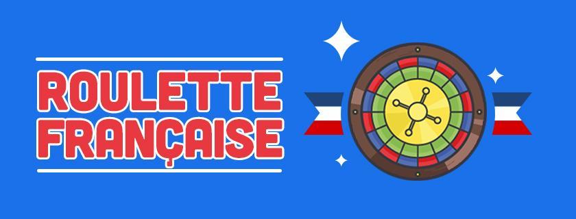 Roulette Francaise