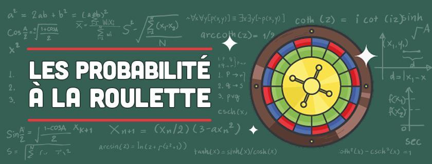 Probabilité Roulette